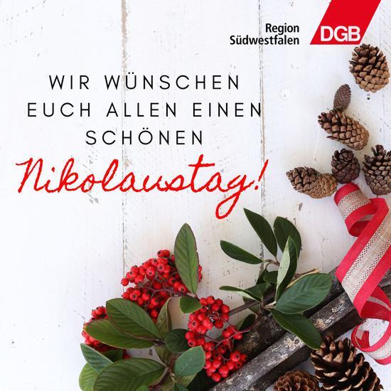 Die DGB-Region Südwestfalen wünscht Euch und Euren Familien einen schönen Nikolaustag.