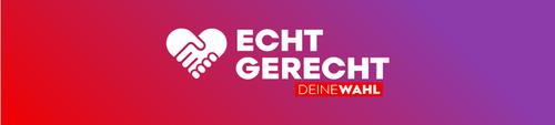 ECHT GERECHT - DEINE WAHL